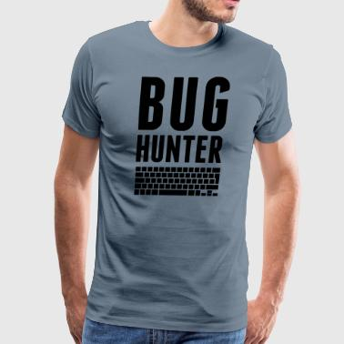 BUG HUNTER T Shirt - Men's Premium T-Shirt