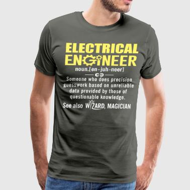 Electrical Engineer Gift Shirt Funny  - Men's Premium T-Shirt