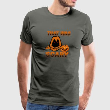 That Was Scary - Men's Premium T-Shirt