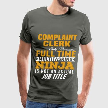 Complaint Clerk - Men's Premium T-Shirt