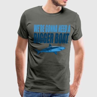 Gonna Quotes We're Gonna Need A Bigger Boat - Jaws Quote - Men's Premium T-Shirt