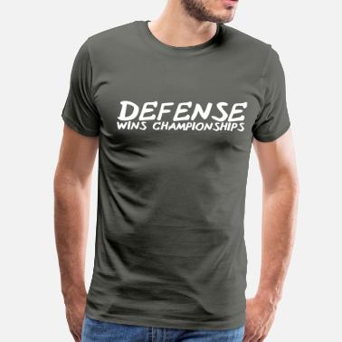 Wins Defense Wins Championships - Men's Premium T-Shirt