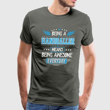 Cool Funny Humor Handball Themed Shirts Gifts - Men's Premium T-Shirt