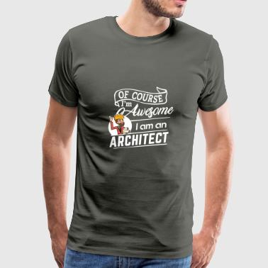 Architect - Im Awesome - Men's Premium T-Shirt
