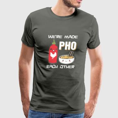 We're made pho each other - Men's Premium T-Shirt