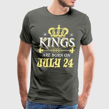 Kings Born In July Kings Are Born On JULY 24 - Men's Premium T-Shirt