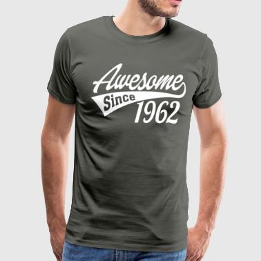 Awesome Since 1962 - Men's Premium T-Shirt