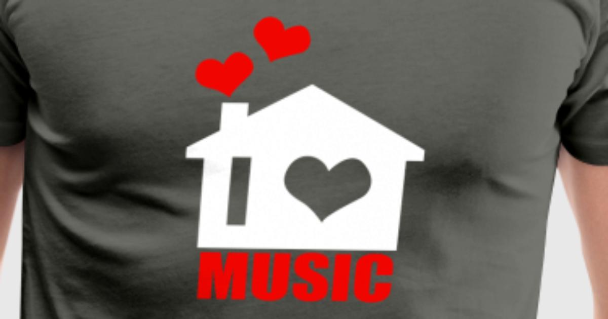 I Love House Music By Spreadshirt