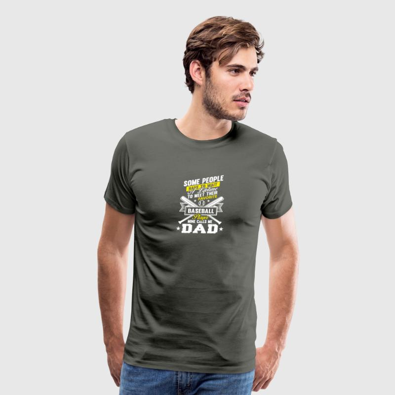 Favorite Baseball Player Mine Calls Me Dad T Shirt - Men's Premium T-Shirt