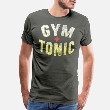 13e879b38 Gym Tonic Drinking Workout - Men's Premium T-Shirt