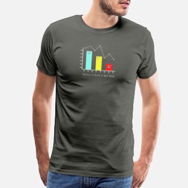 a3f20c458c94 Statistics Statistics is the Art of Never Having - Men s Premium T-Shirt