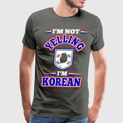 Im Not Yelling Im Korean - Men's Premium T-Shirt