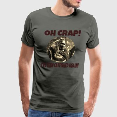 Oh Crap! I've Been Catfished Again! - Men's Premium T-Shirt