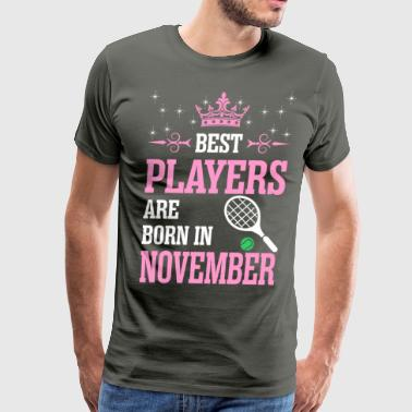 Best Players Are Born In November - Men's Premium T-Shirt