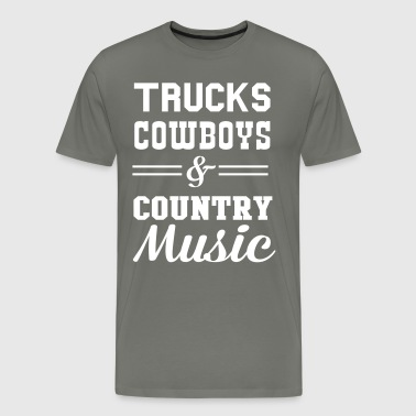Trucks Cowboys and Country Music - Men's Premium T-Shirt