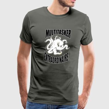 Multitasker Extraordinaire - Men's Premium T-Shirt