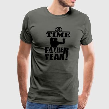 5 Time Father of the Year #fathersdayswag - Men's Premium T-Shirt