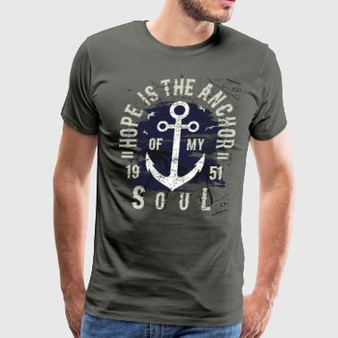 Hope Is The Anchor Of My Soul - Men's Premium T-Shirt