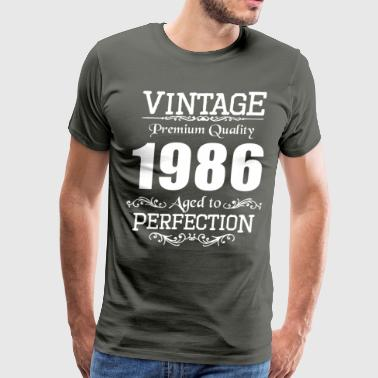 Vintage Premium Quality 1986 Aged To Perfection - Men's Premium T-Shirt