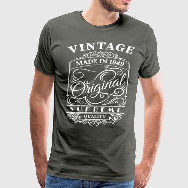 Vintage Made in 1949 Original - Men's Premium T-Shirt