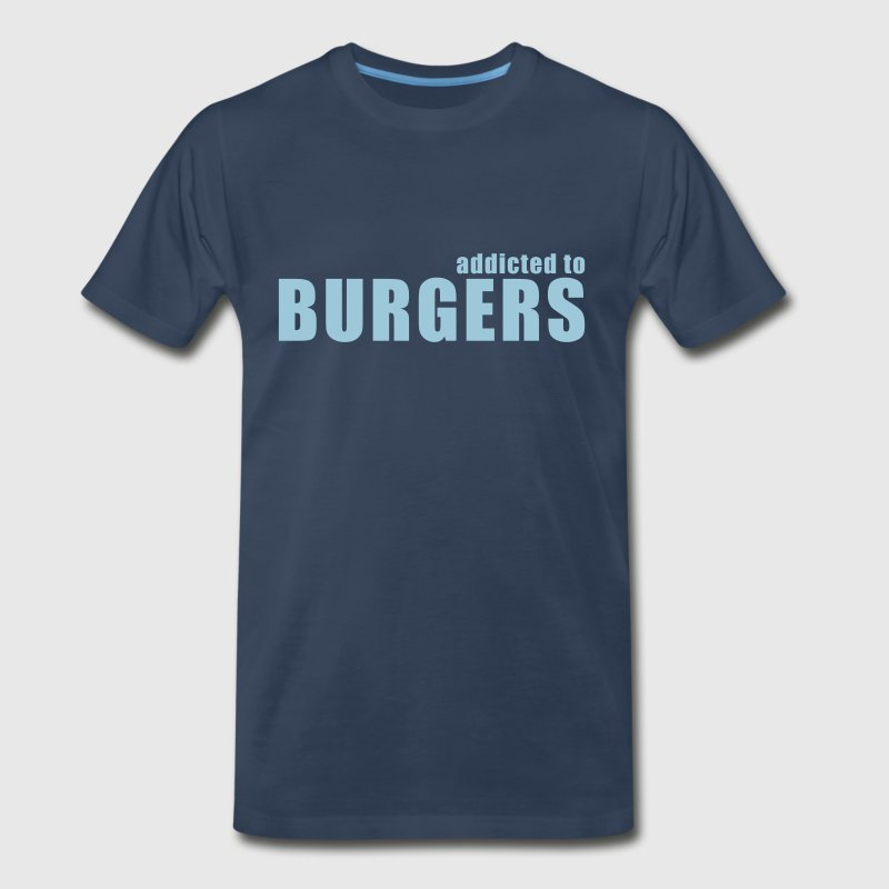 addicted to burgers - Men's Premium T-Shirt