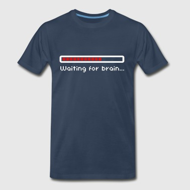 Waiting for brain (loading bar) / Funny humor - Men's Premium T-Shirt