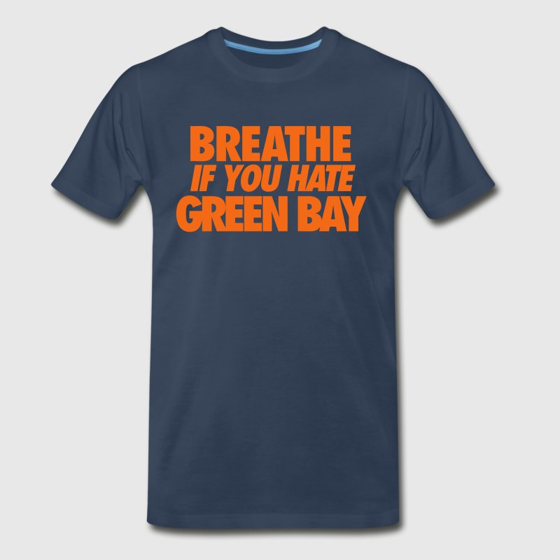 Breathe If You Hate - Men's Premium T-Shirt