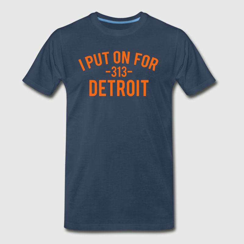 I Put On For Detroit - Men's Premium T-Shirt