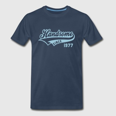 Handsome since 1977 Birthday Anniversary Design - Men's Premium T-Shirt