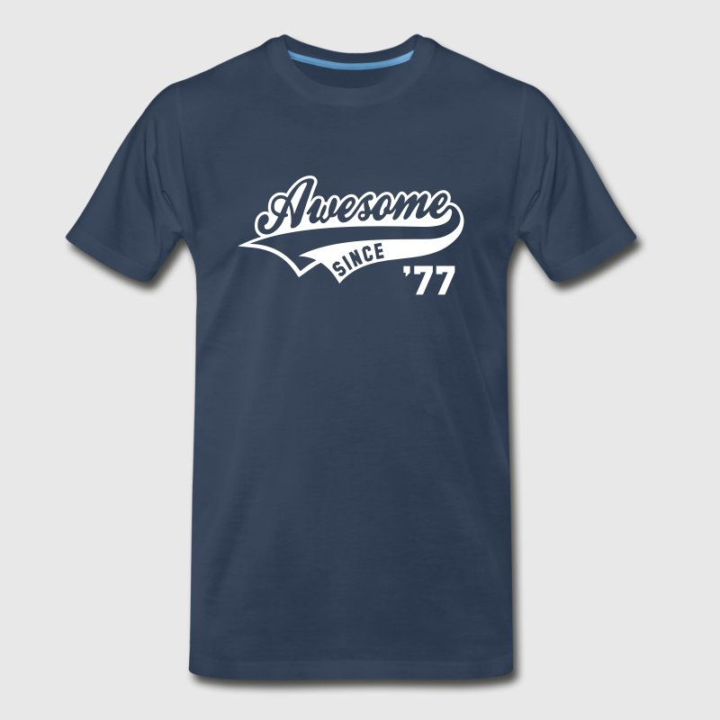 Awesome SINCE 1977 - Birthday Anniversaire - Men's Premium T-Shirt