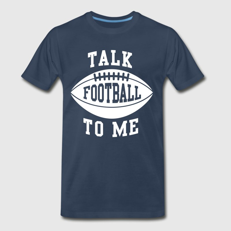 Talk football to me - Men's Premium T-Shirt