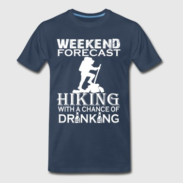 WEEKEND FORECAST HIKING  - Men's Premium T-Shirt