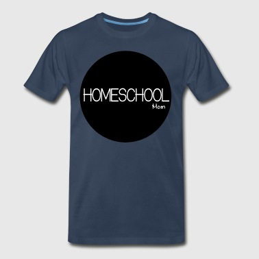 Homeschool Mom - Men's Premium T-Shirt