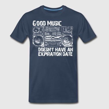 Good Music Doesn't Have An Expiration Date - Men's Premium T-Shirt