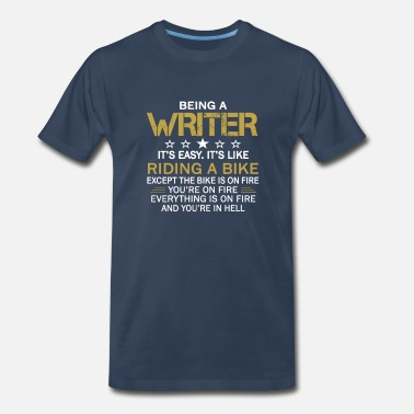 Being A Writer BEING A WRITER - Men's Premium T-Shirt