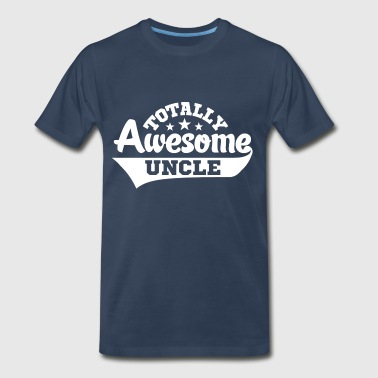 Totally Awesome Uncle - Men's Premium T-Shirt