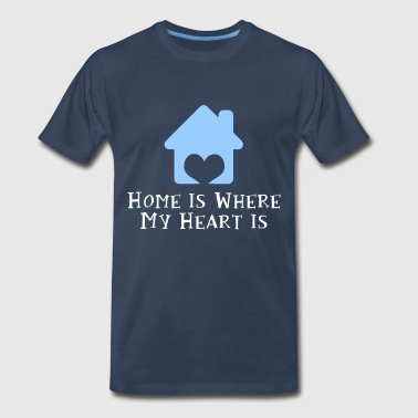 Home Is Where My Heart Is - Men's Premium T-Shirt