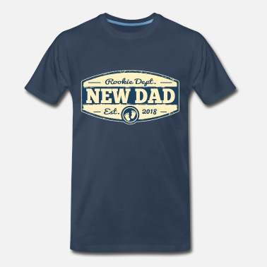 New New Dad 2018 Rookie Dept - Men's Premium T-Shirt