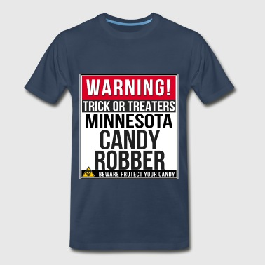 Warning! Minnesota Candy Robber - Men's Premium T-Shirt