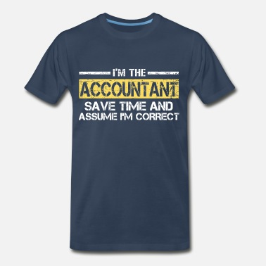 Accountant Quotes Accountant - Men's Premium T-Shirt