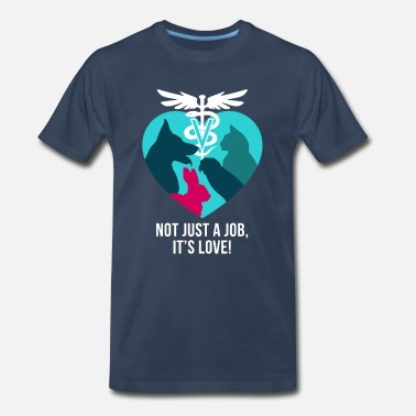 Veterinary Not just a job it's LOVE - Men's Premium T-Shirt