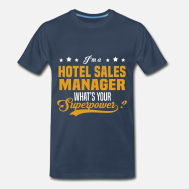 Hotel Sales Manager Hotel Sales Manager - Men's Premium T-Shirt