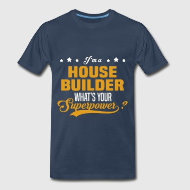 House Builder Funny House Builder - Men's Premium T-Shirt