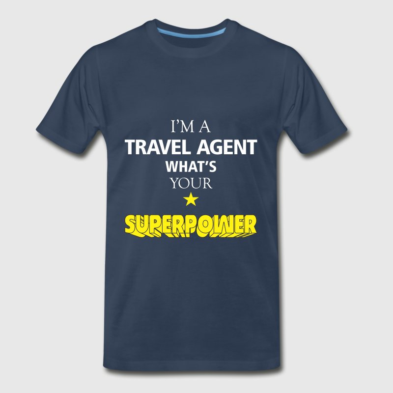 Travel agent - I'm a Travel agent what's your - Men's Premium T-Shirt