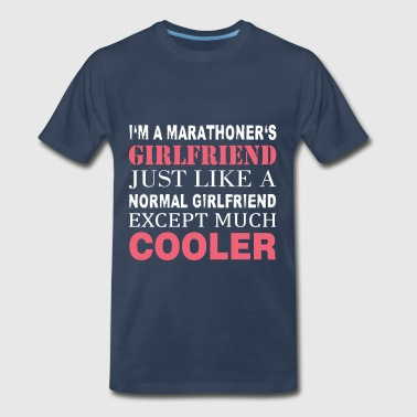 Marathoner's - I'm a marathoner's girlfriend just  - Men's Premium T-Shirt