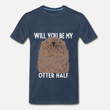 This Is My Otter Otter - Will you be my Otter half - Men's Premium T-Shirt