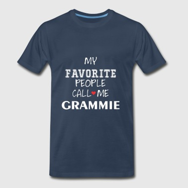 Grammie - My Favorite People Call Me Grammie - Men's Premium T-Shirt