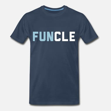 Uncle And Nephew Funcle - Men's Premium T-Shirt