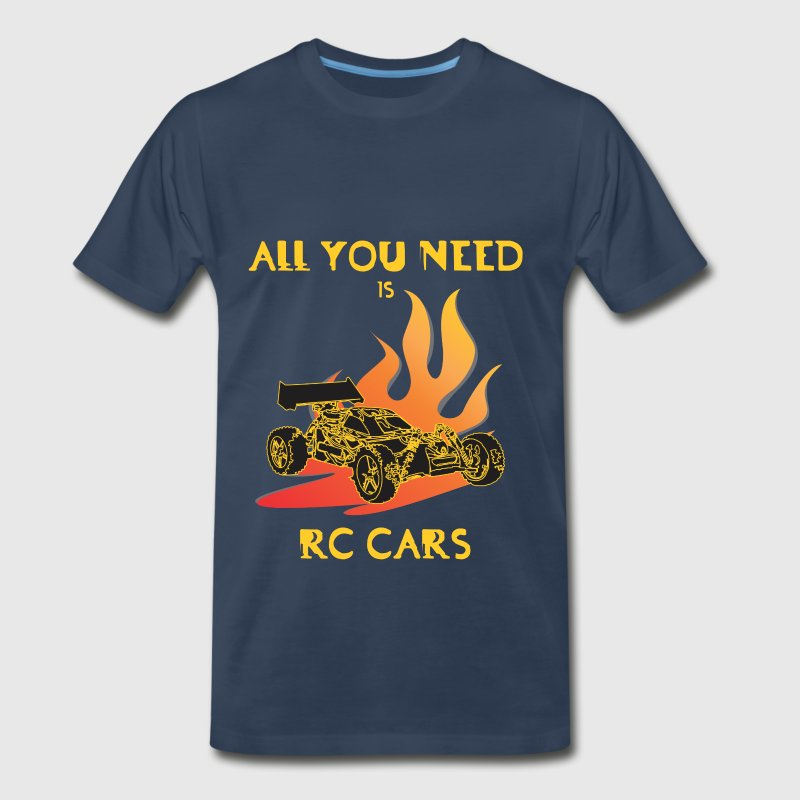 RC Cars - All you need is rc car - Men's Premium T-Shirt