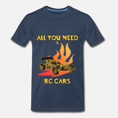 Rc Car RC Cars - All you need is rc car - Men's Premium T-Shirt